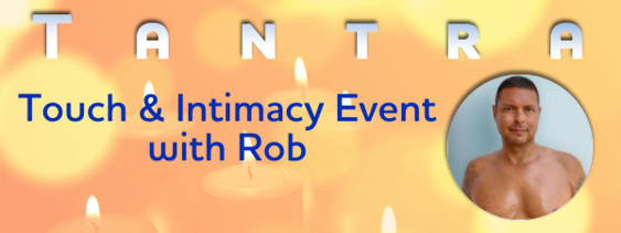 Tantra, Touch & Intimacy -  Austin, TX