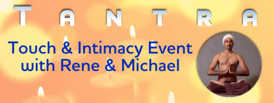 Tantra, Touch & Intimacy -  Dallas, TX